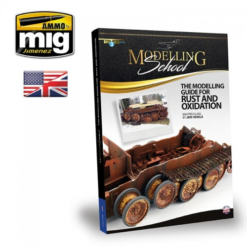 AMMO MIG THE MODELING GUIDE FOR RUST AND OXIDATION-12928